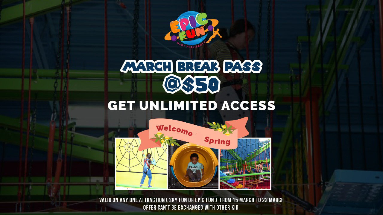 March Break Pass – Unlimited Access when you pay $50